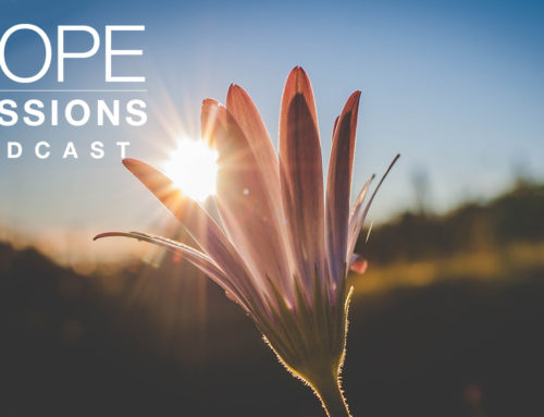 Hope Sessions Podcast & Blog Launch